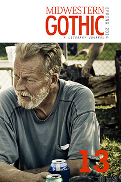 Midwestern Gothic Issue 13 Spring 2014