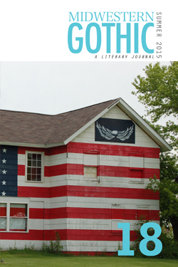 Midwestern Gothic Issue 18 Summer 2015