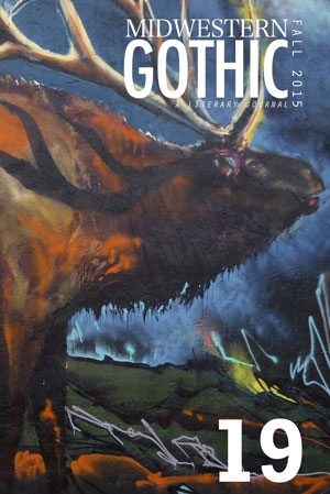 Midwestern Gothic Issue 19 Fall 2015
