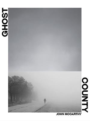 Ghost County by John McCarthy