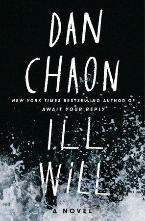 Dan Chaon Ill Will book cover