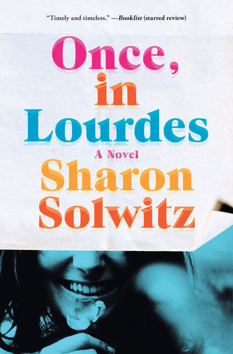Once In Lourdes book cover by Sharon Solwitz