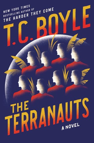 The Terranauts book cover by T. C. Boyle