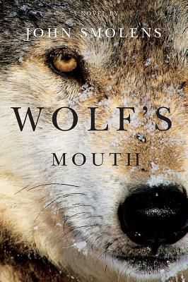 Wolf's Mouth book cover by John Smolens