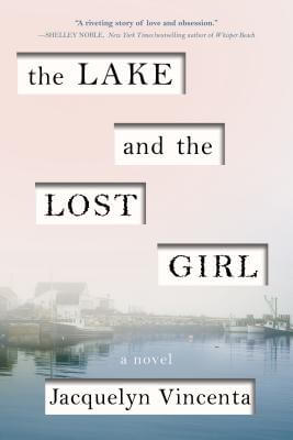 The Lake and the Lost Girl book cover by Jacquelyn Vincenta