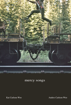 Mercy Songs book cover by Anders and Kai Carlson-Wee