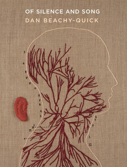 Of Silence and Song book cover by Dan Beachy-Quick