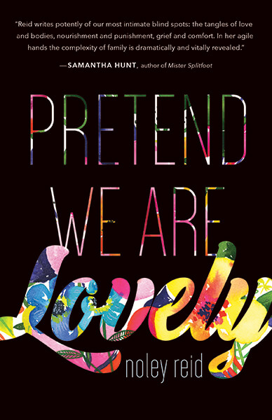 Pretend We Are Lovely book cover by Noley Reid