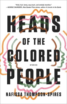 Heads of the Colored People book cover by Nafissa Thomspon-Spires