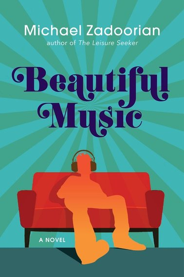 Beautiful Music book cover by Michael Zadoorian