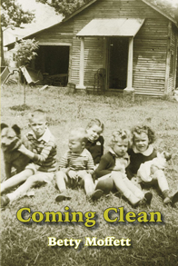 Coming Clean book cover by Betty Moffett